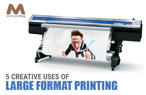 5 Creative Uses of Large Format Printing