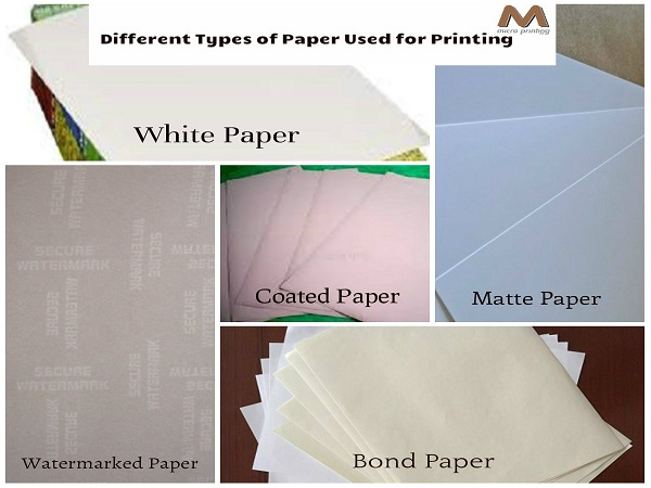 Different Types of Paper Used for Printing