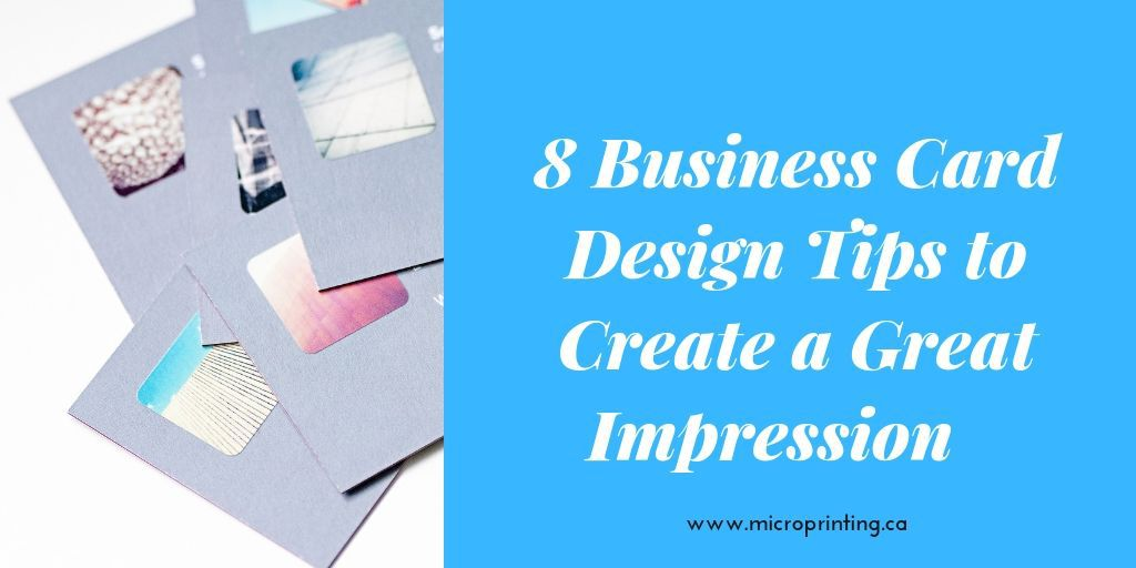 8 Business Card Design Tips to Create a Great Impression