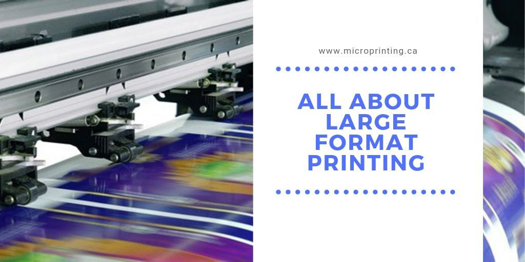 All About Large Format Printing