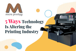 How Is Technology Changing Printing Companies? (5 Key Ways)