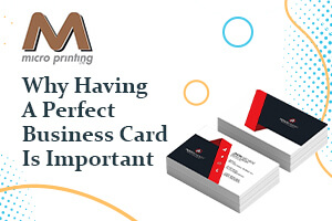 Why Having a Perfect Business Card Is Important