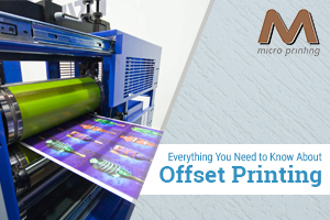 Everything You Need to Know About Offset Printing