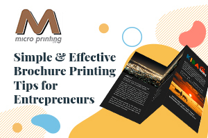Simple and Effective Brochure Printing Tips for Entrepreneurs