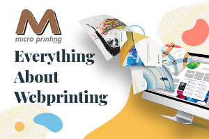 Everything About Webprinting